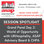 ASAP Convention Session Spotlight:  World Of Opportunity – Grand Panel