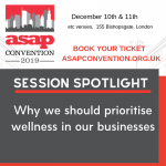 ASAP Convention Session Spotlight: Why we should prioritise wellness in our businesses