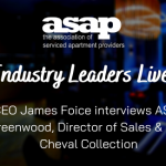ASAP Industry Leaders Live  – James Foice interviews Doug Greenwood of Cheval Collection