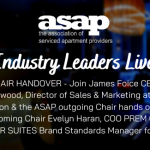 Industry Leaders Live:  ASAP Chair Handover
